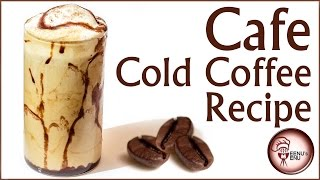 Cold Coffee Recipe | Cafe Style |