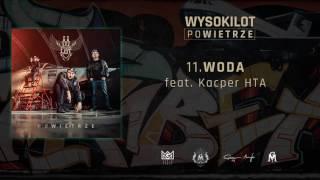 11. Wysokilot - Woda feat. Kacper HTA