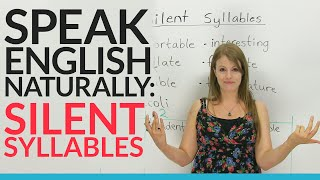 Speak English Naturally: Silent Syllables(Do you know what a 'silent syllable' is? It's actually one of the topics you have to master in order to sound more like a native English speaker. In this video, you'll ..., 2015-11-15T02:57:21.000Z)