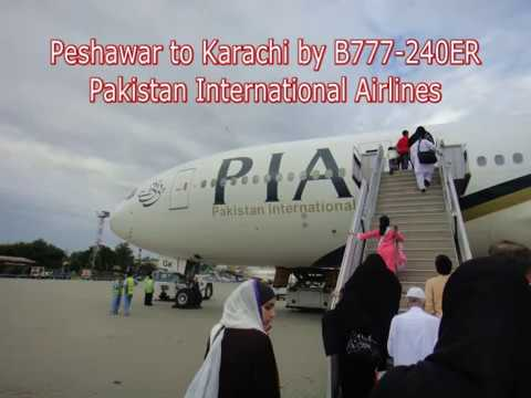 Peshawar to Karachi by Pakistan International Airlines Boeing 777.