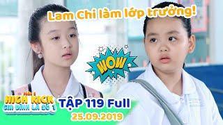 Gia đình là số 1 Phần 2 | Tập 119 Full: Lam Chi cùng Tâm Anh hợp tác trong cuộc 'BẦU CỬ LỚP TRƯỞNG'