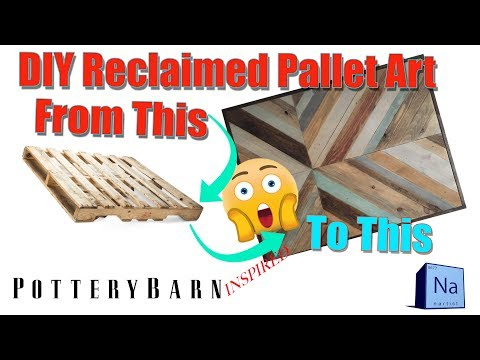 Nartist DIY Pottery Barn Inspired Reclaimed Pallet Wood Art Tutorial