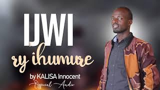 Ijwi ry'ihumure by Kalisa Innocent