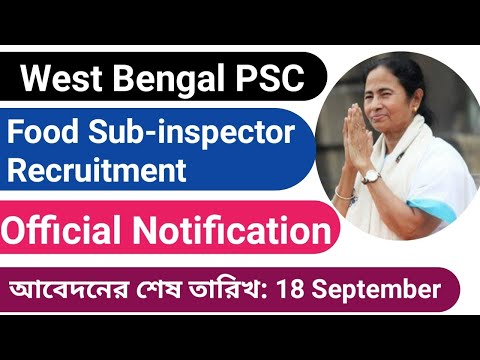 WBPSC Food Sub-inspector Recruitment (Official Notification)|| West Bengal Public Service Commission