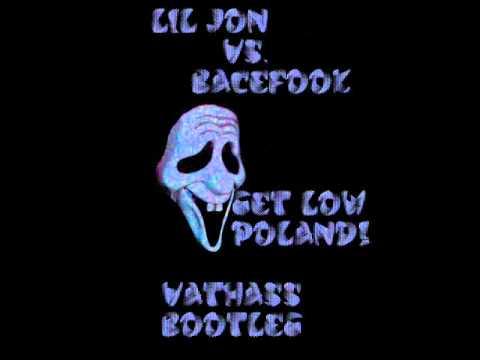 Lil Jon  vs. Bacefook -- Get Low Poland! (Vathass Bootleg)