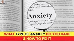 🧠 What Type Of Anxiety Do You Have & How To Fix It
