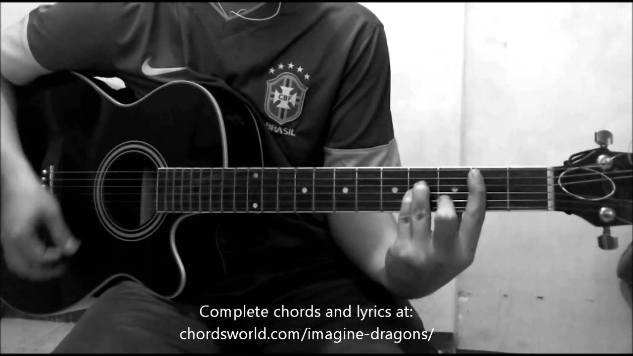 Radioactive Chords by Imagine Dragons - How To Play ...