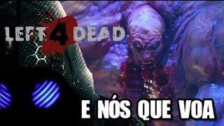 Left 4 Dead 2 : E Nós Que Voa