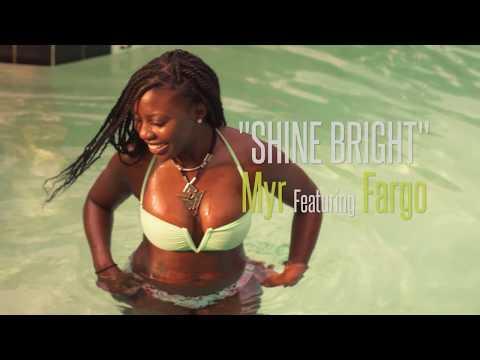 Myr - Shine Bright (feat. Fargo) [Prod. By KTGoKrazy]
