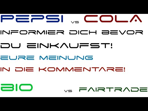 Pepsi vs. Cola und Bio vs. Fairtrade: überlegen bevor man einkauft! | Ideendiskussion #2