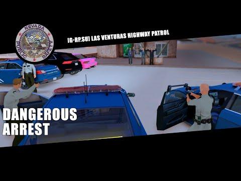 [g-rp.su] | Las Venturas Highway Patrol | Dangerous Arrest | [sa-es.su]