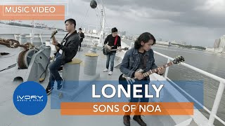 Sons of NOA - Lonely (Official Music Video)