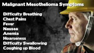 Mesothelioma Symptoms: Diagnosing Asbestos Related Cancer