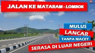 Jalan ke Kota Mataram KEREENNNN!!! Seperti di Luar Negeri.. tonton dari awal sampai akhir