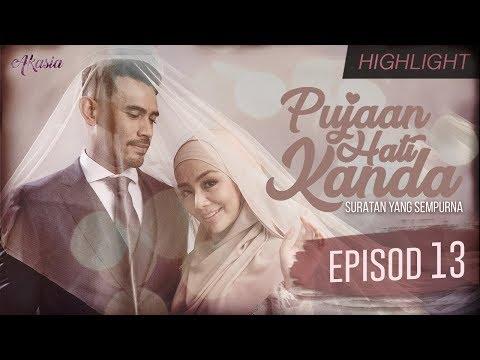 HIGHLIGHT: Episod 13 | Pujaan Hati Kanda