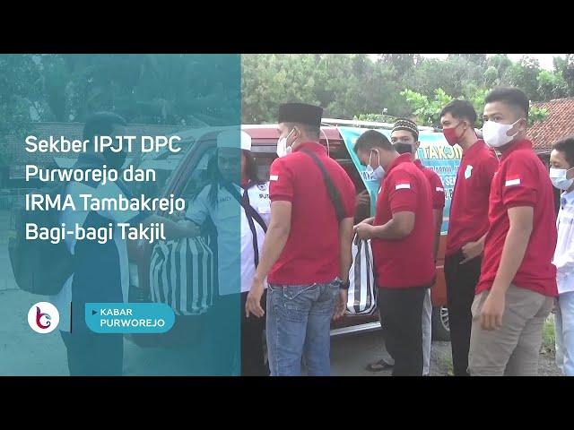 Sekber IPJT DPC Purworejo dan IRMA Tambakrejo Bagi bagi Takjil