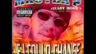 Master P - If I Could Change