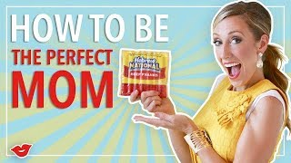 How To Be The Perfect Mom! | Jordan from Millennial Moms