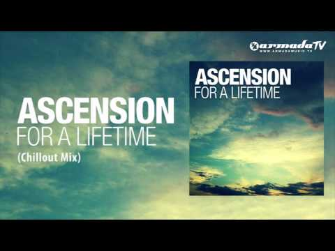Ascension - For A Lifetime (Chillout Mix)