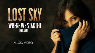 Cover images Lost Sky - Where We Started (feat. Jex) VIDEO