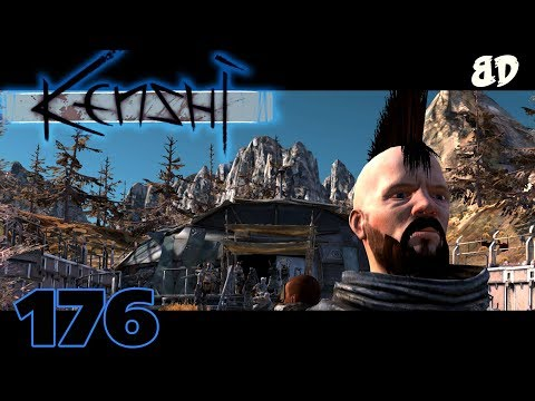 Kenshi Ep176: Friends in Strange Places