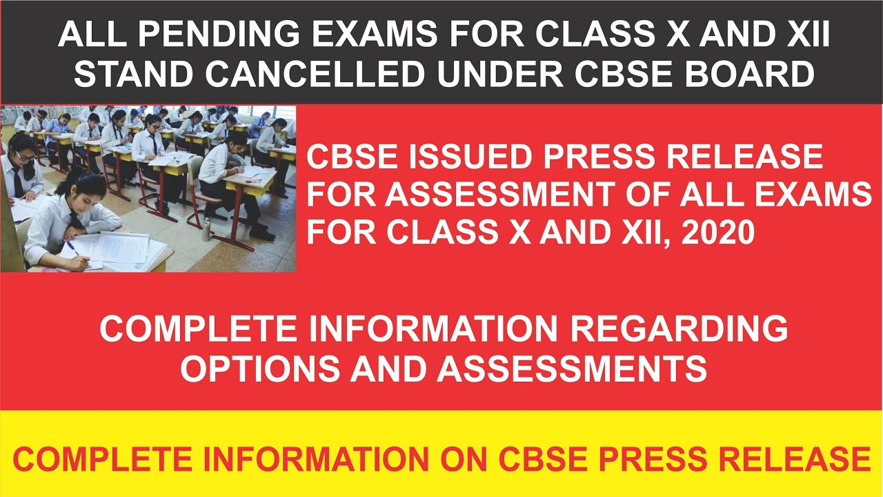 cbse exam cancelled - New assessment and option guidelines complete info.