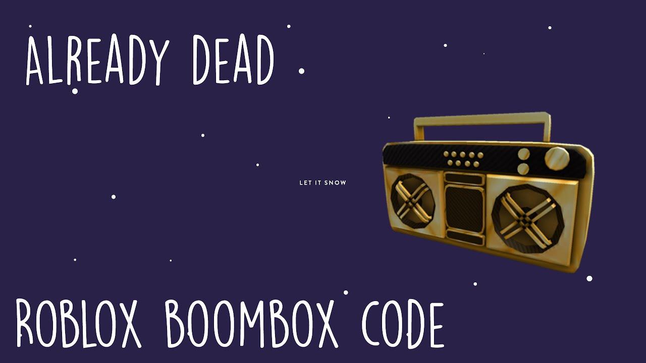 Already Dead Omae Wa Mou Roblox Boombox Code Youtube
