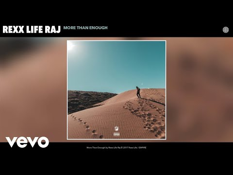 Rexx Life Raj - More Than Enough (Audio)
