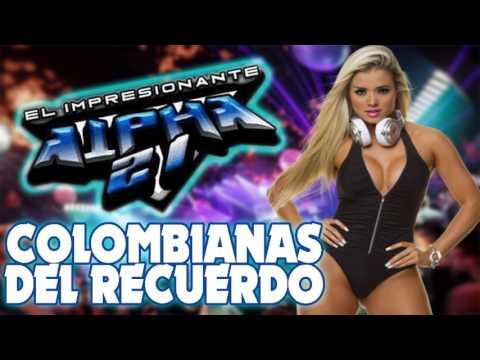 SONIDO ALPHA 21 - Colombiana Del Recuerdo [Carlos Mnedez DJ - San Luis Potosi]