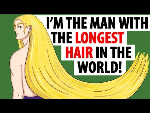 I M The Man With The Longest Hair In The World Youtube