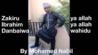 Download lagu Zakiru Ibrahim Danbaiwa ya allah wahidu