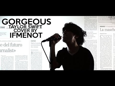 Taylor Swift - Gorgeous ( Electronic Rock Cover By IFMENOT )