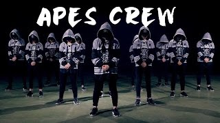 APES CREW ★ DANCE VIDEO