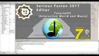 Serious Fusion 2017 Editor  Tutorial #3 | Interactive World and Music