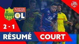 Résumé Court FC Nantes / OL 2019 | Ligue 1| Olympique Lyonnais