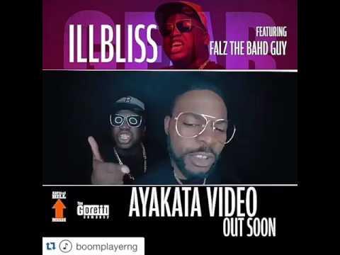 Illbliss Ft Falz – Ayakata VIDEO TEASER