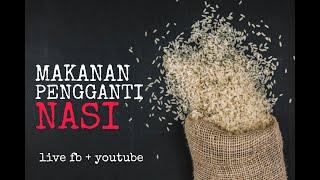 Makanan Pegganti Nasi