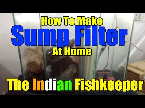 EASY WAY To Make Sump Filter At Home | DIY | The Indian Fishkeeper
