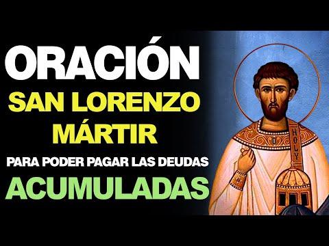 🙏 Oración a San Lorenzo Mártir PARA PODER PAGAR LAS DEUDAS ACUMULADAS 💵