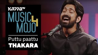 Puttu Paattu Thakara - Music Mojo Season 4 - KappaTV.mp3