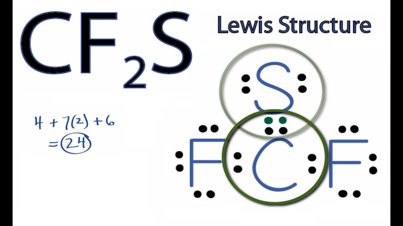 Cf2s Lewis Structure  How To Draw The Lewis Structure For