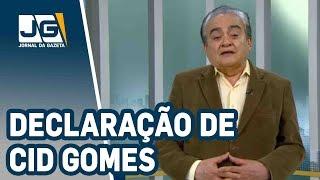 José Nêumanne Pinto/Cid Gomes atribui derrota anunciada à prepotência do PT