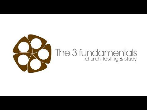 The 3 Fundamentals - Episode 2/3 - Bible & Study