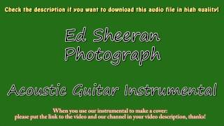 Ed Sheeran - Photograph (Acoustic Guitar Instrumental) Karaoke