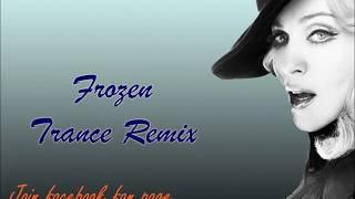 Madonna - Frozen  [ Tekky Music Trance Remix ]