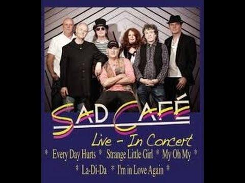 SAD CAFE  - OFFICIAL Full Tour Documentary 2013.