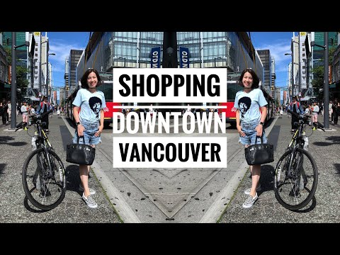 SHOPPING IN DOWNTOWN VANCOUVER | DAY 8
