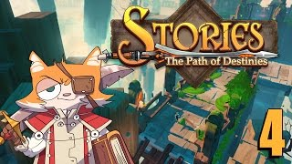 STORIES: The Path of Destinies Part 4
