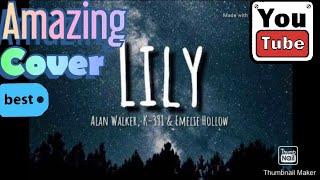 Download Lily versi cowok - Alan Walker