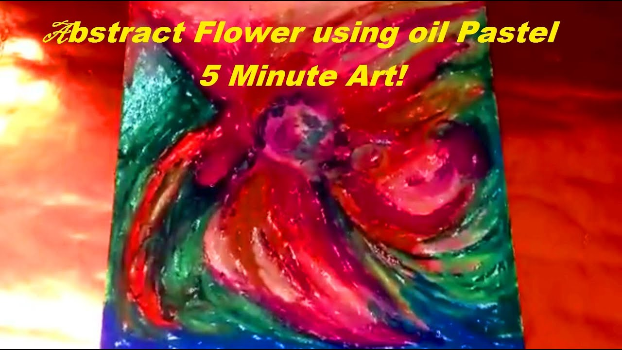 How To Paint Abstract Flower Using Oil Pastel